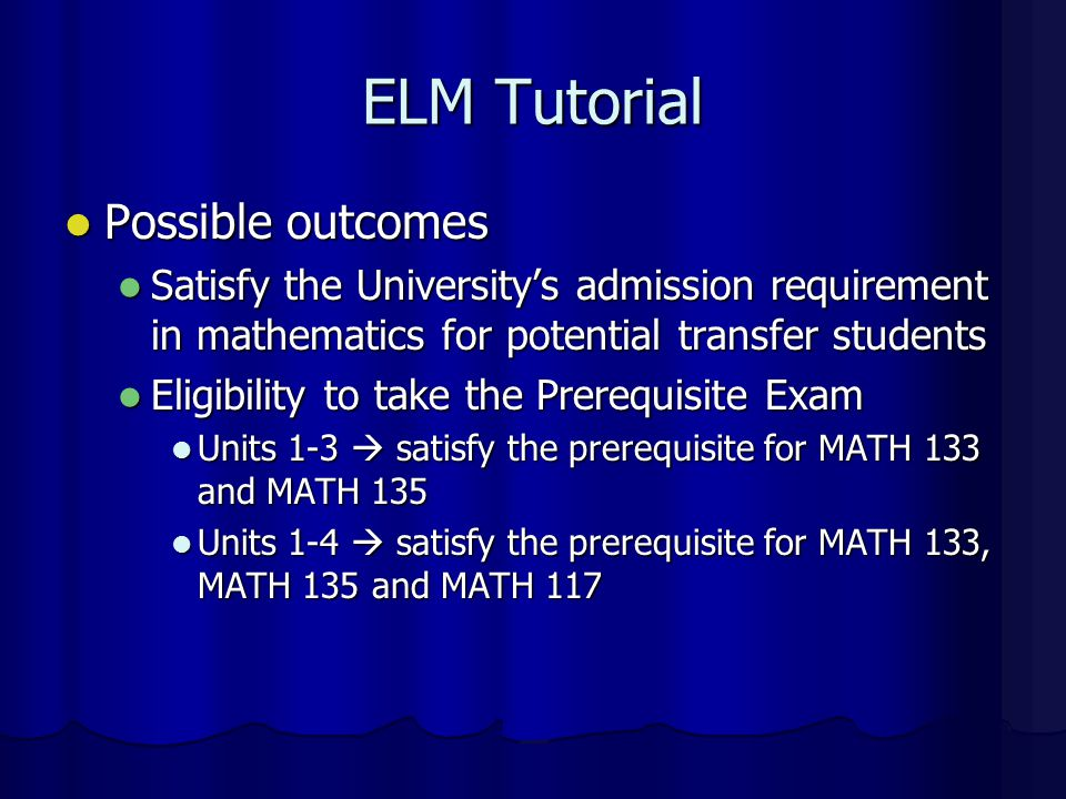 ELM Tutorial Possible outcomes