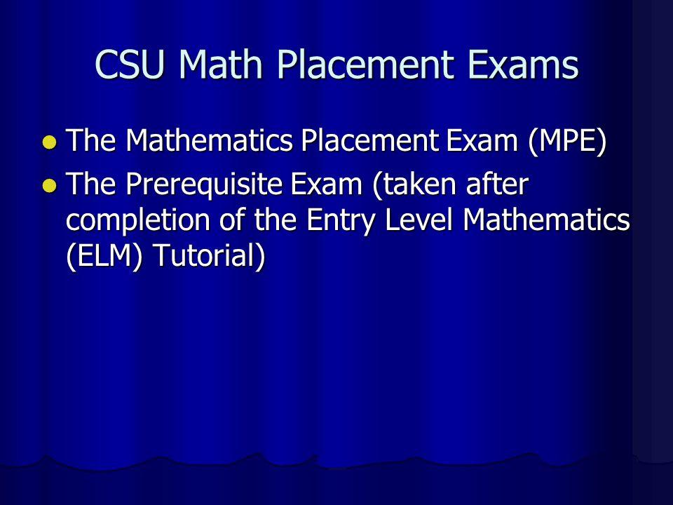 CSU Math Placement Exams