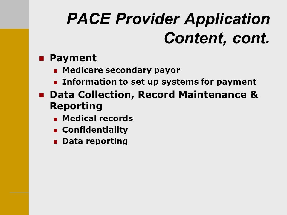 PACE Provider Application Content, cont.