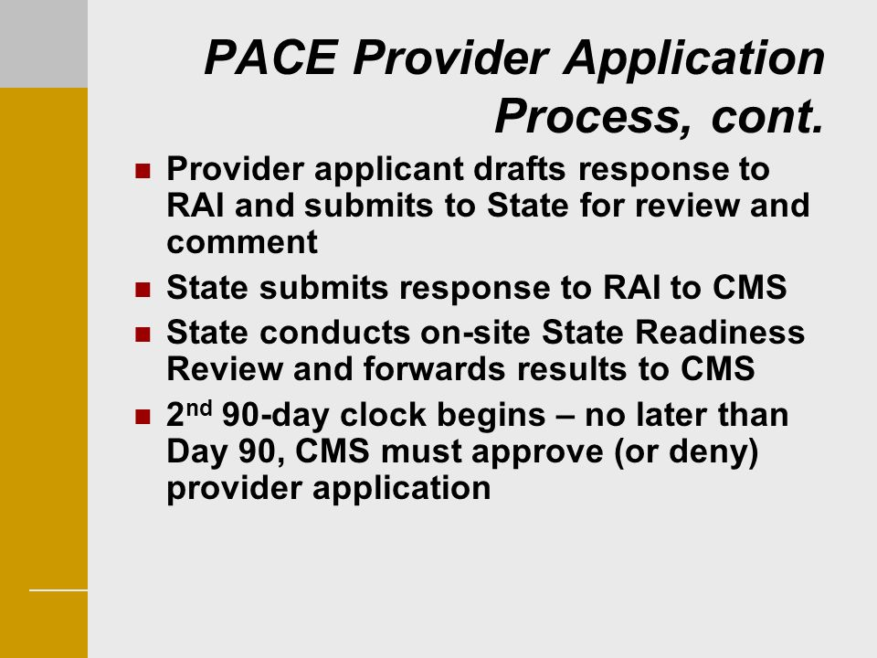 PACE Provider Application Process, cont.