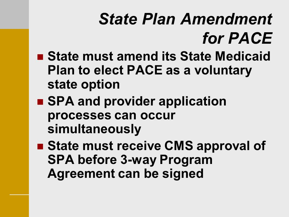 State Plan Amendment for PACE