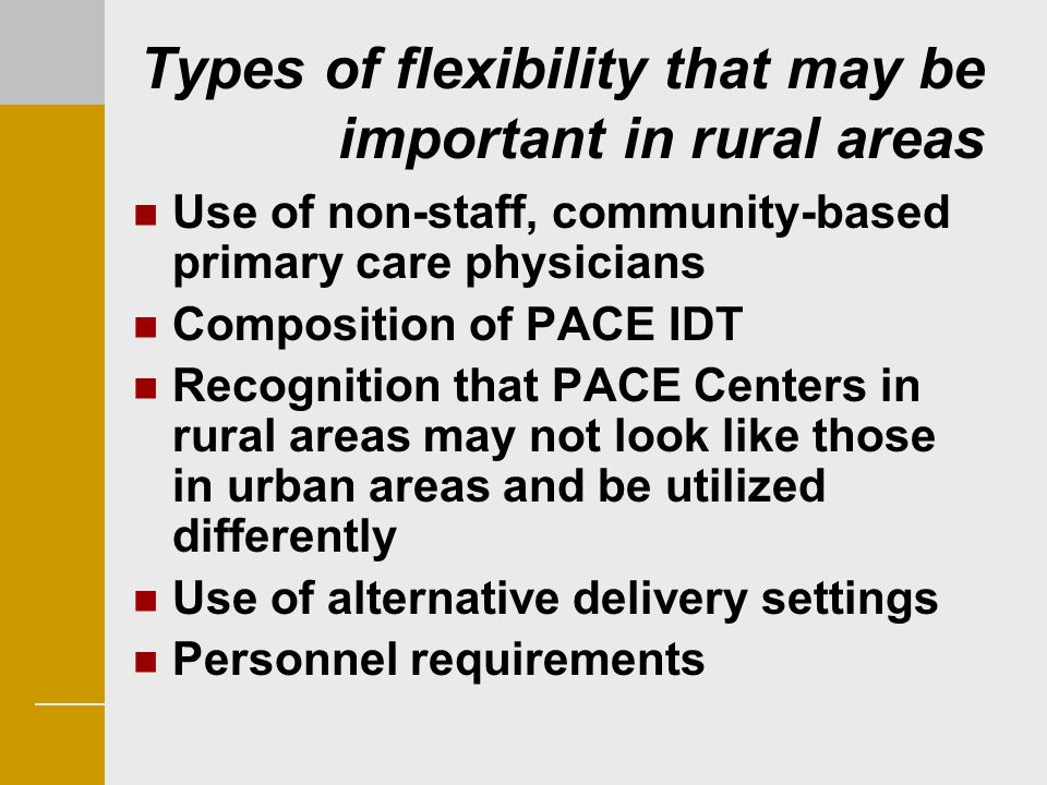 Types of flexibility that may be important in rural areas