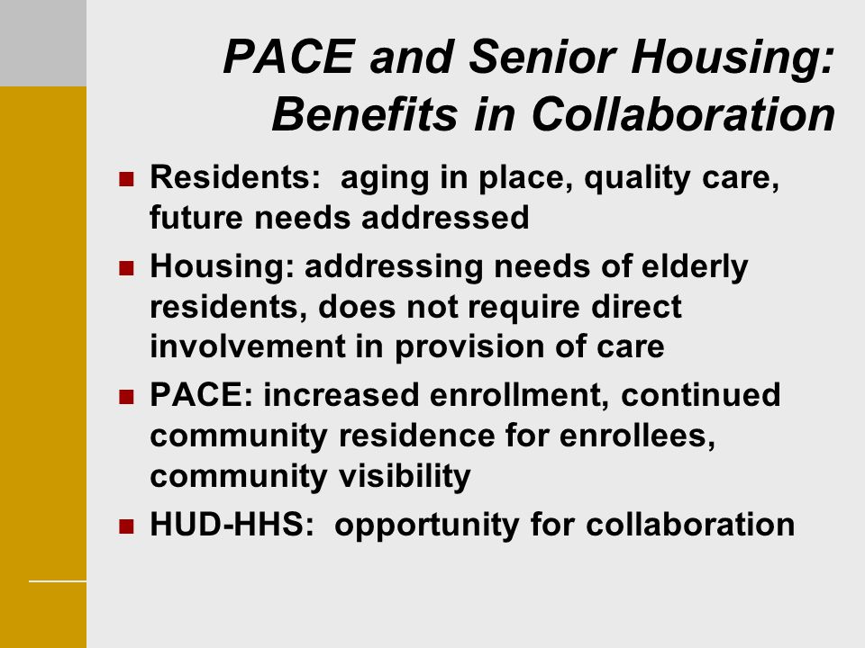 PACE and Senior Housing: Benefits in Collaboration