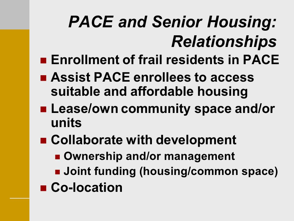 PACE and Senior Housing: Relationships