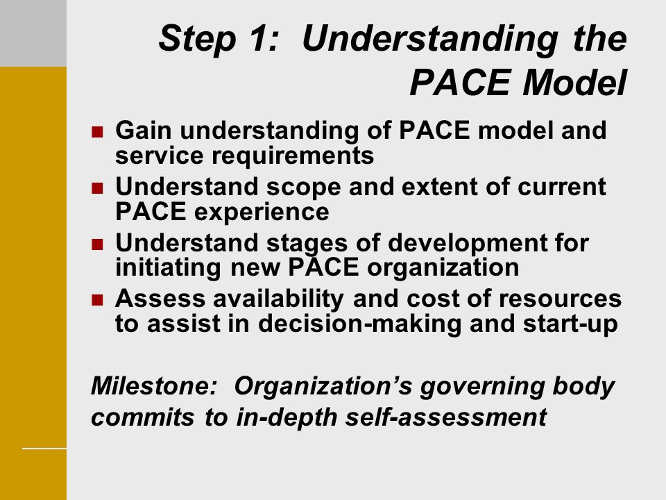 Step 1: Understanding the PACE Model