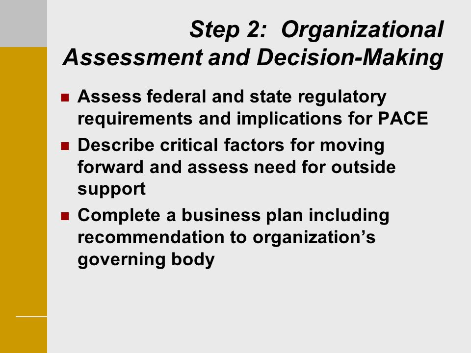 Step 2: Organizational Assessment and Decision-Making
