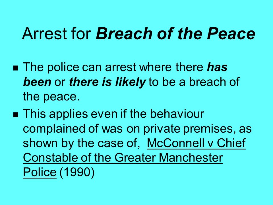 Arrest for Breach of the Peace