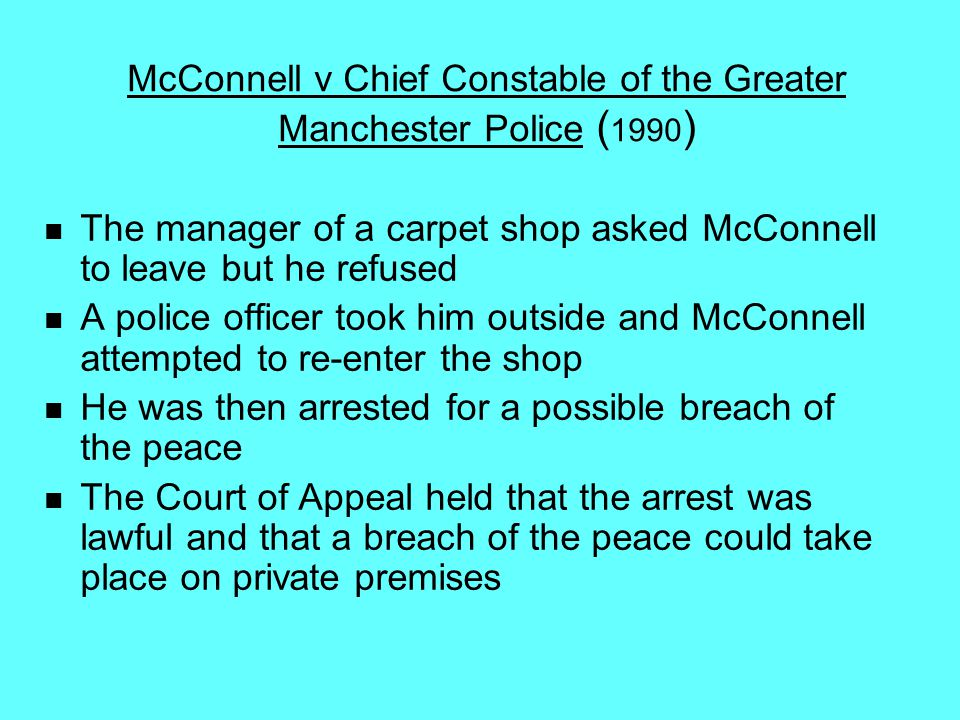McConnell v Chief Constable of the Greater Manchester Police (1990)