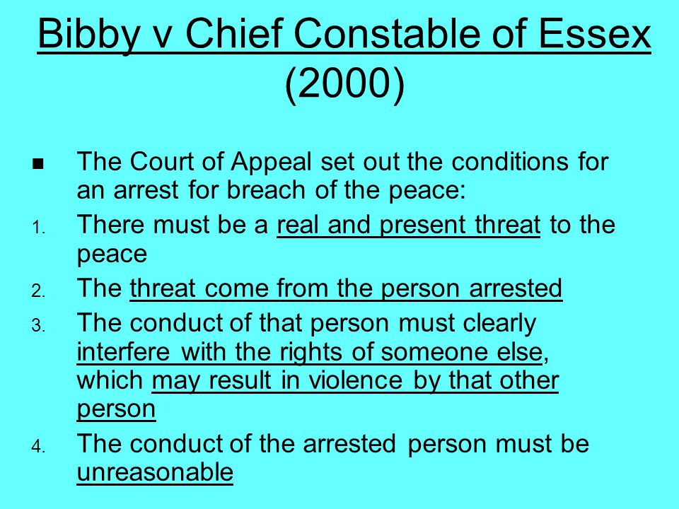 Bibby v Chief Constable of Essex (2000)