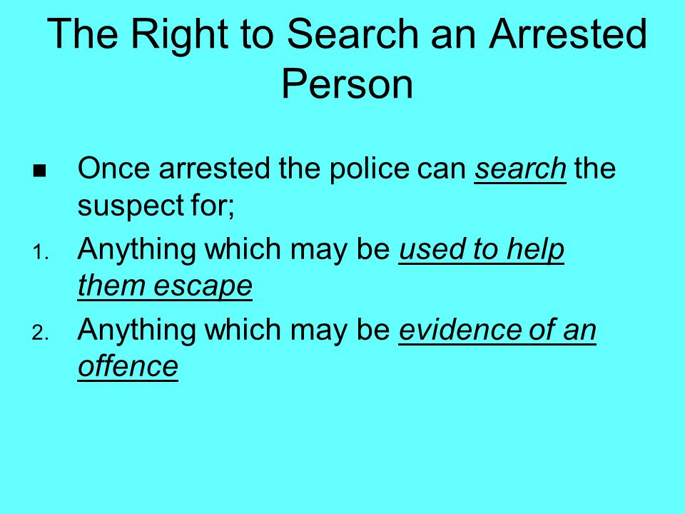 The Right to Search an Arrested Person