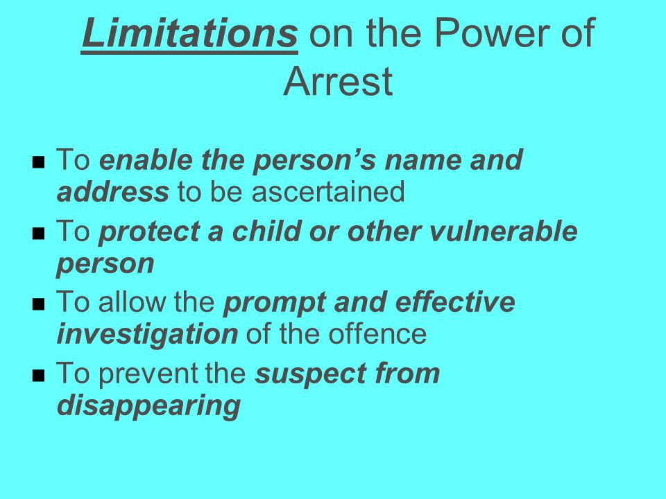 Limitations on the Power of Arrest