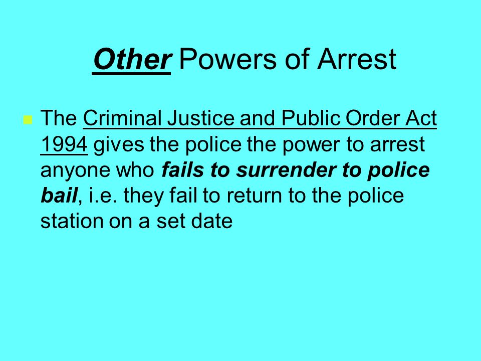 Other Powers of Arrest