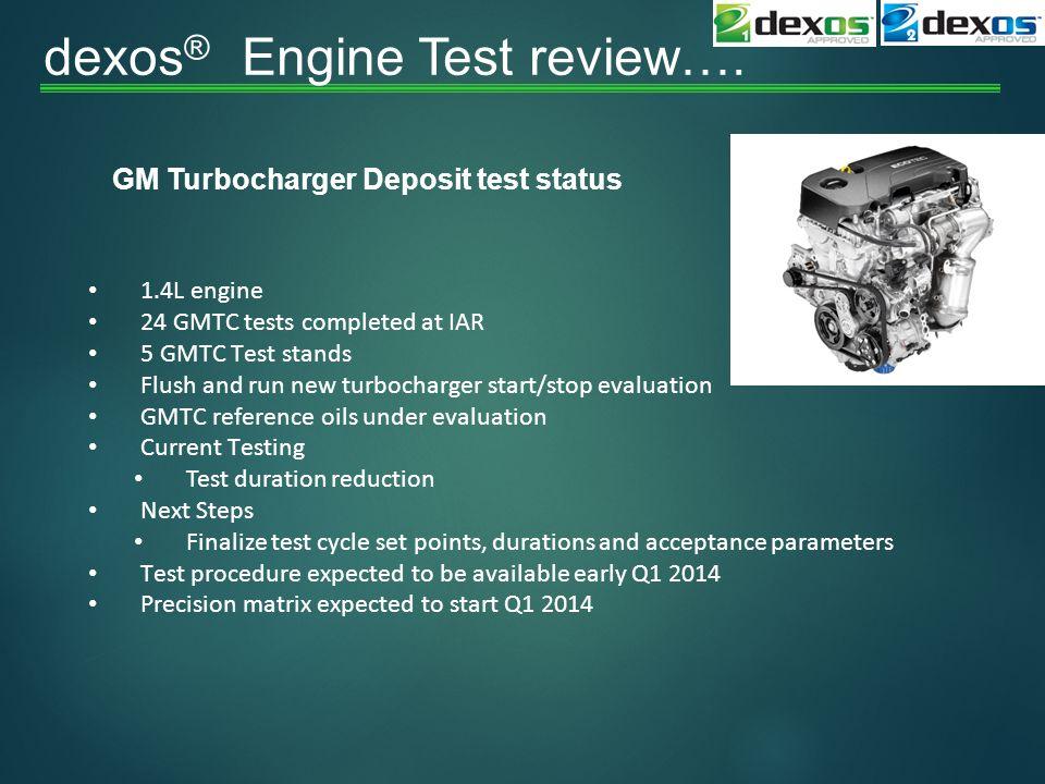 dexos® Engine Test review….