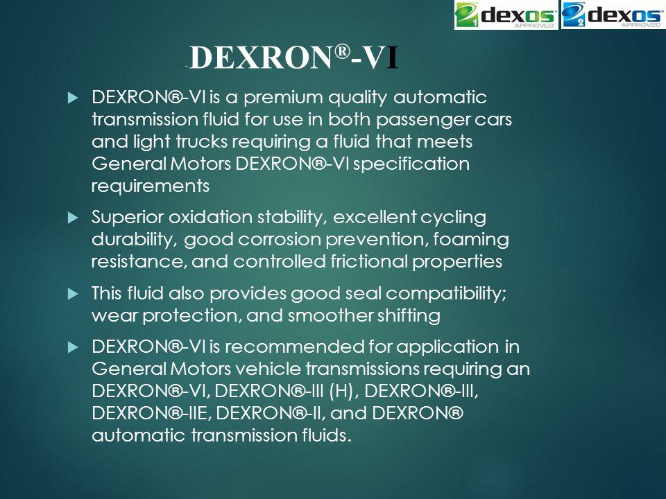 - DEXRON®-VI