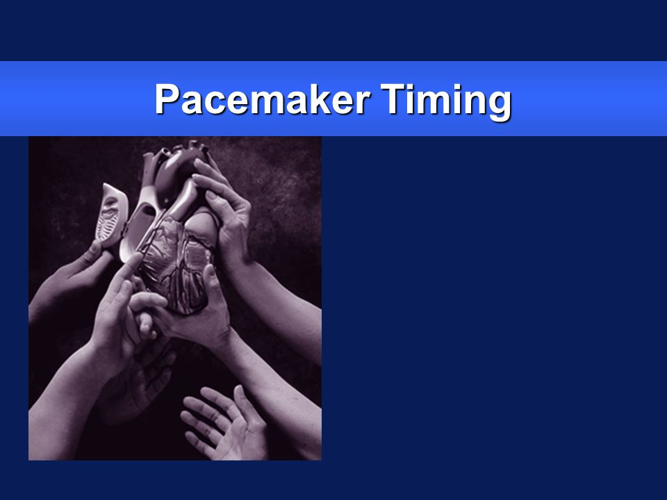 Pacemaker Timing