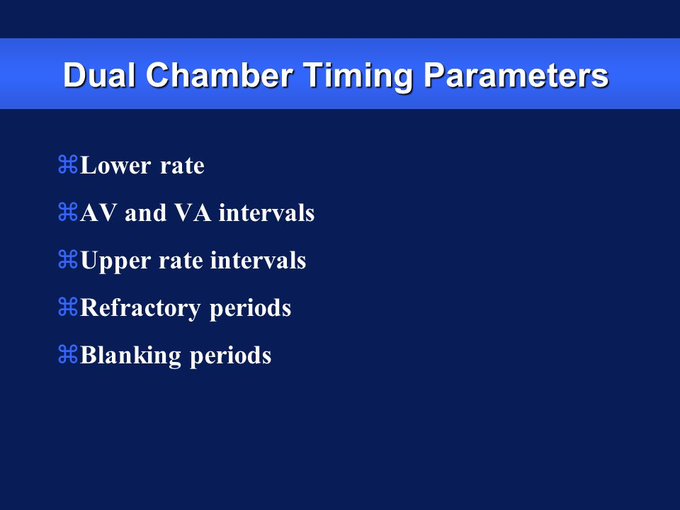 Dual Chamber Timing Parameters