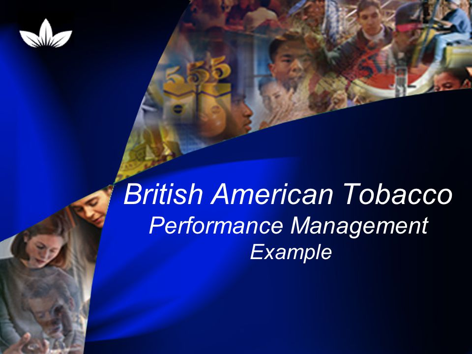 British American Tobacco Performance Management Example