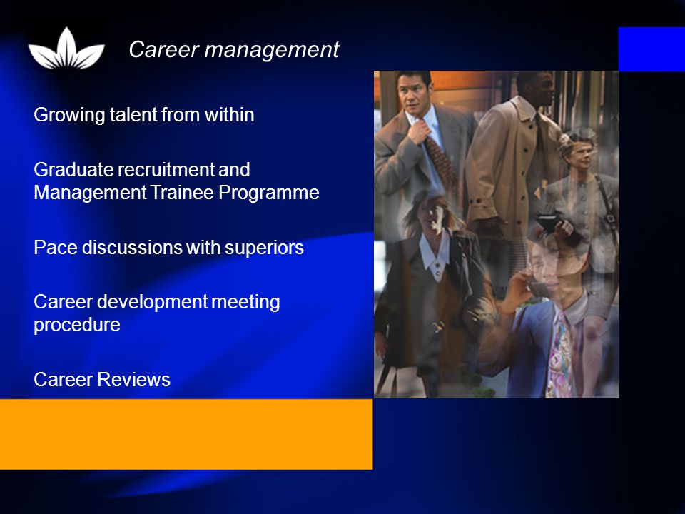 Career management Growing talent from within