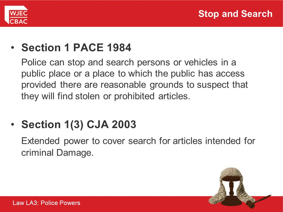 Section 1 PACE 1984 Section 1(3) CJA 2003