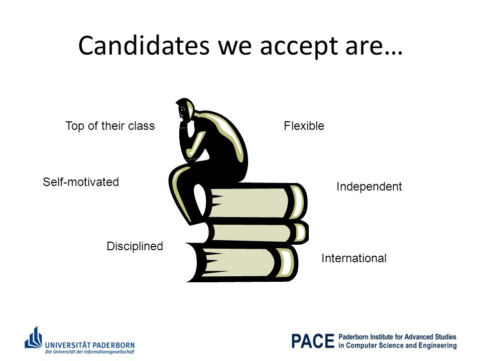 Candidates we accept are…