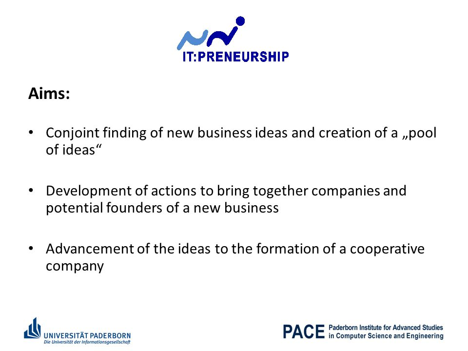 """Aims: Conjoint finding of new business ideas and creation of a """"pool of ideas"""