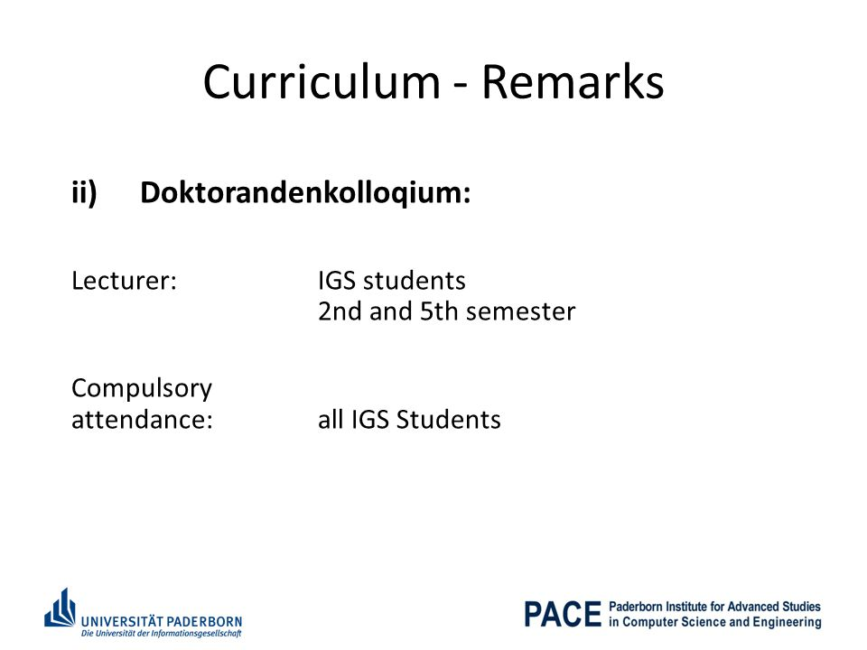 Curriculum - Remarks ii) Doktorandenkolloqium: