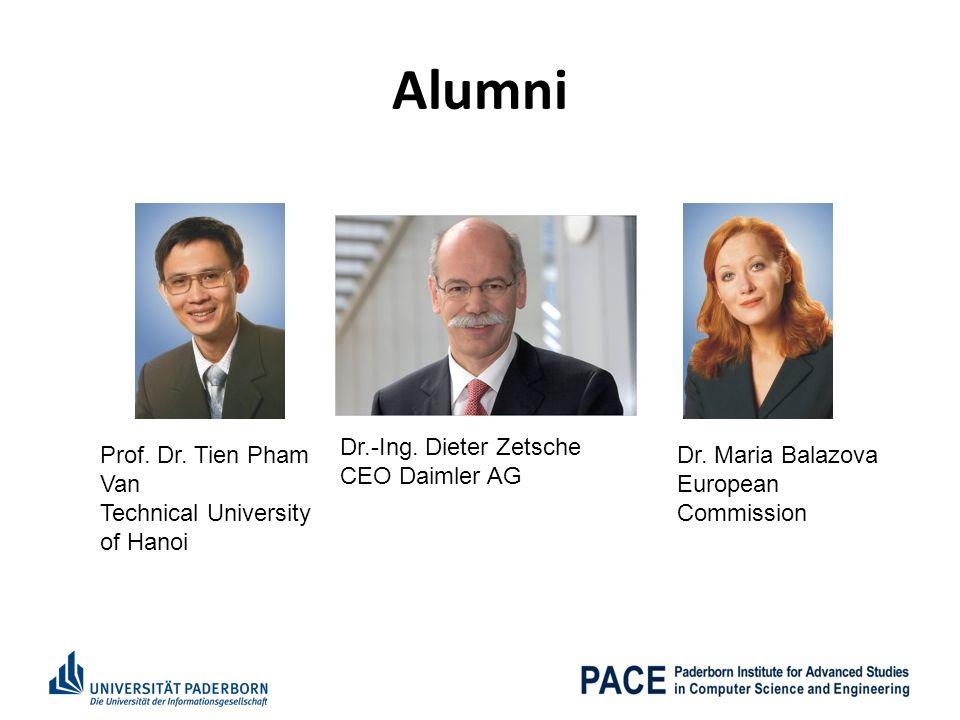 Alumni Dr.-Ing. Dieter Zetsche CEO Daimler AG Prof. Dr. Tien Pham Van