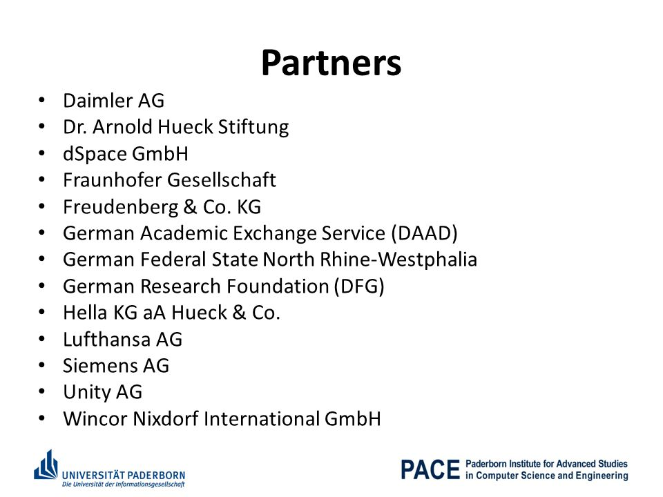 Partners Daimler AG Dr. Arnold Hueck Stiftung dSpace GmbH
