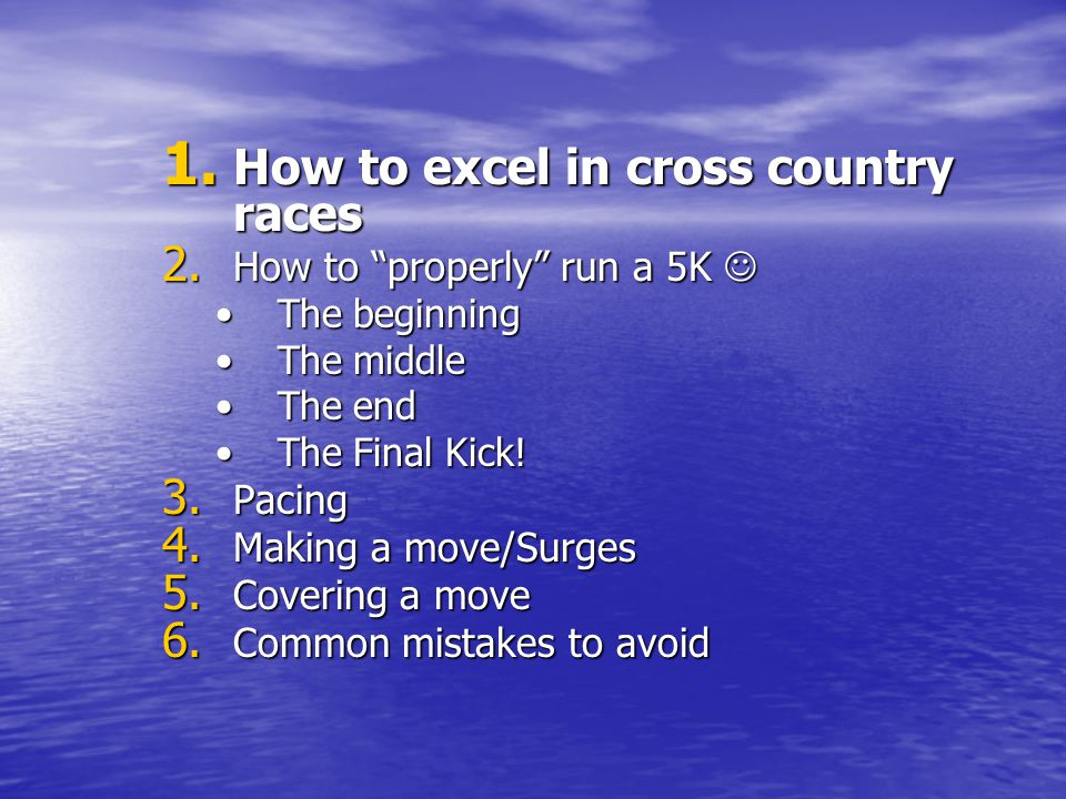 How to excel in cross country races