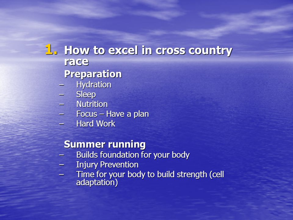 How to excel in cross country race