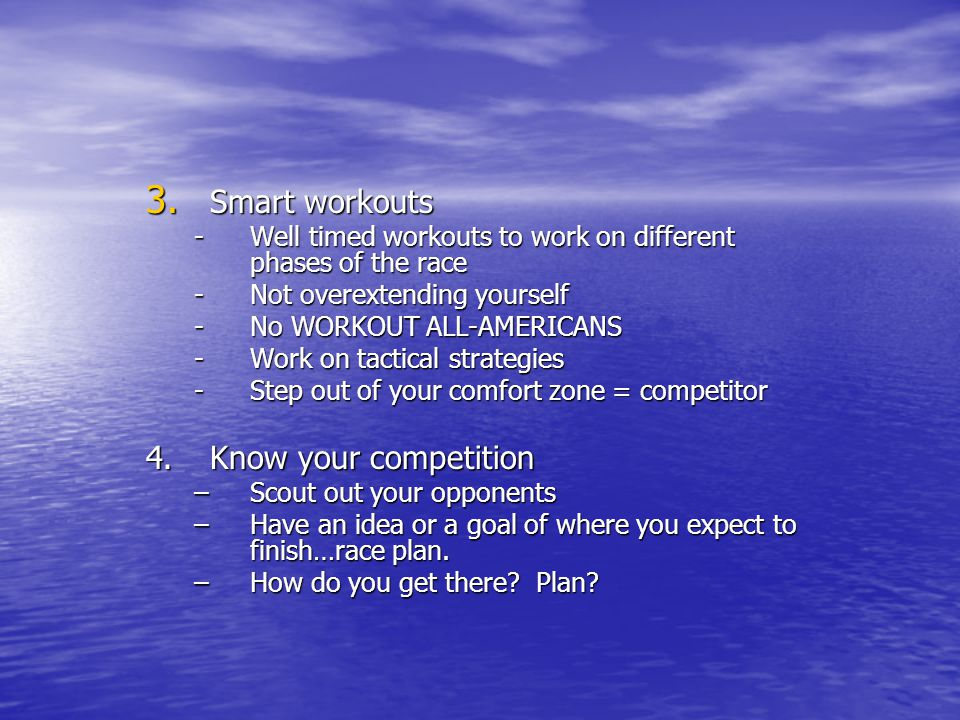 Smart workouts 4. Know your competition