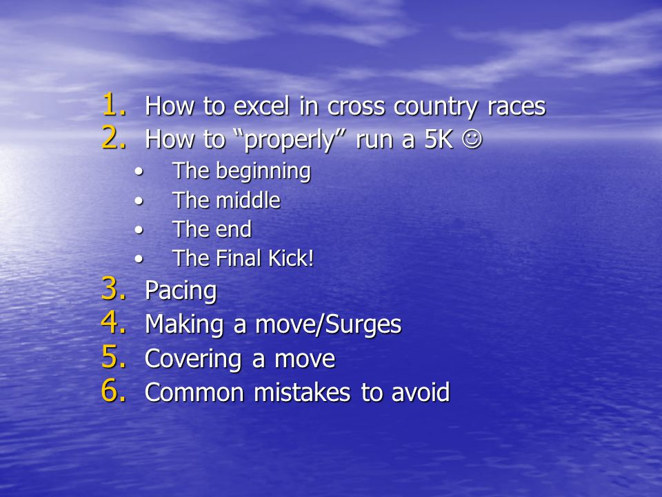 How to excel in cross country races How to properly run a 5K 