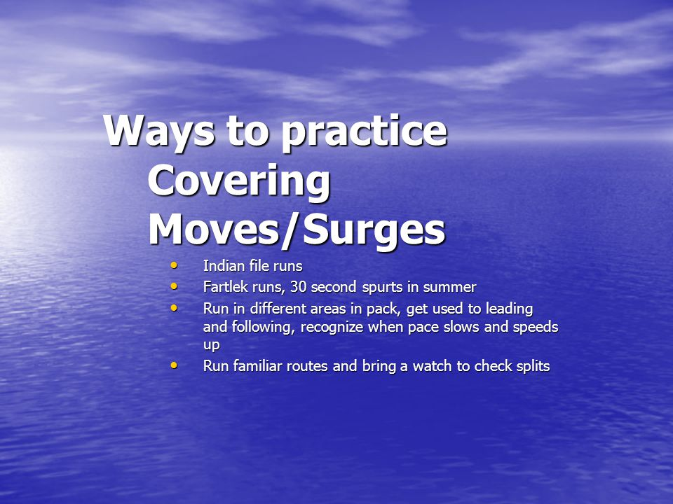 Ways to practice Covering Moves/Surges