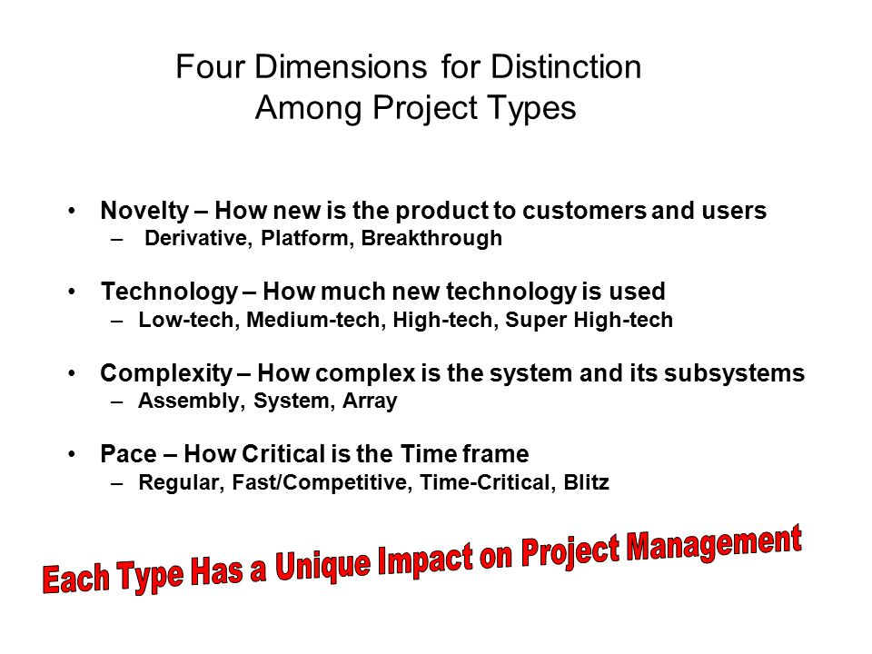 Four Dimensions for Distinction Among Project Types