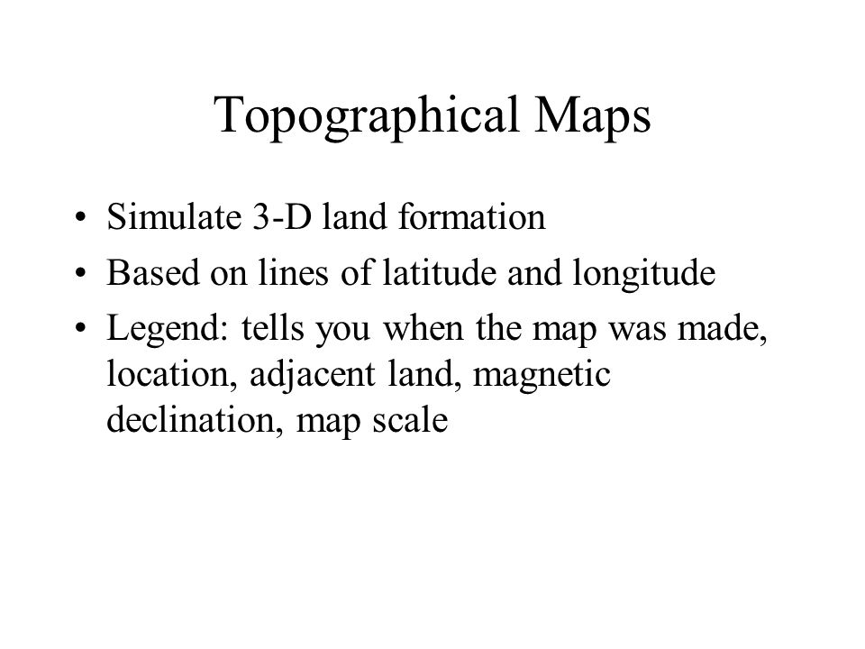 Topographical Maps Simulate 3-D land formation