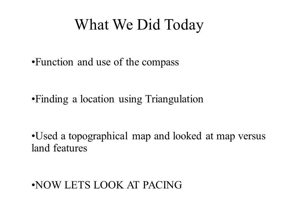 What We Did Today Function and use of the compass