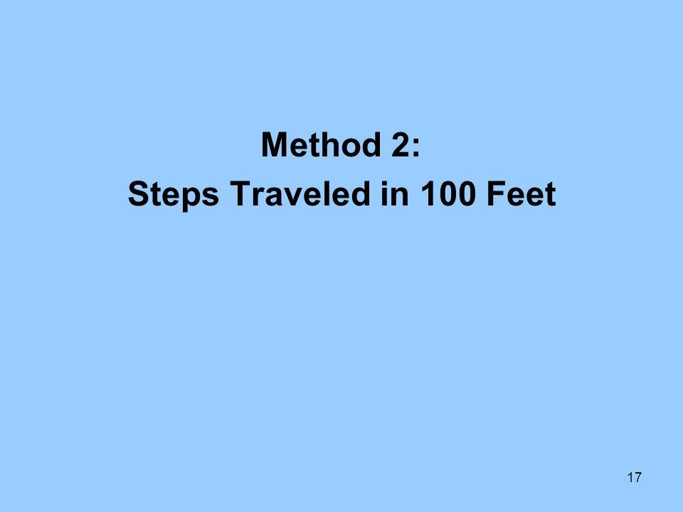 Method 2: Steps Traveled in 100 Feet
