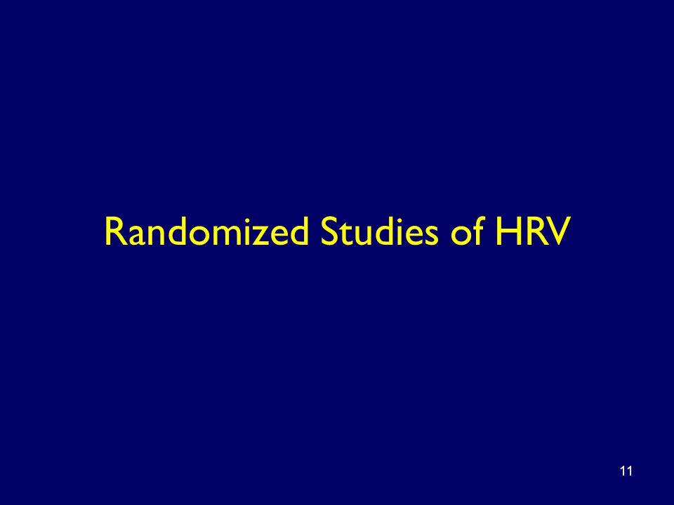 Randomized Studies of HRV