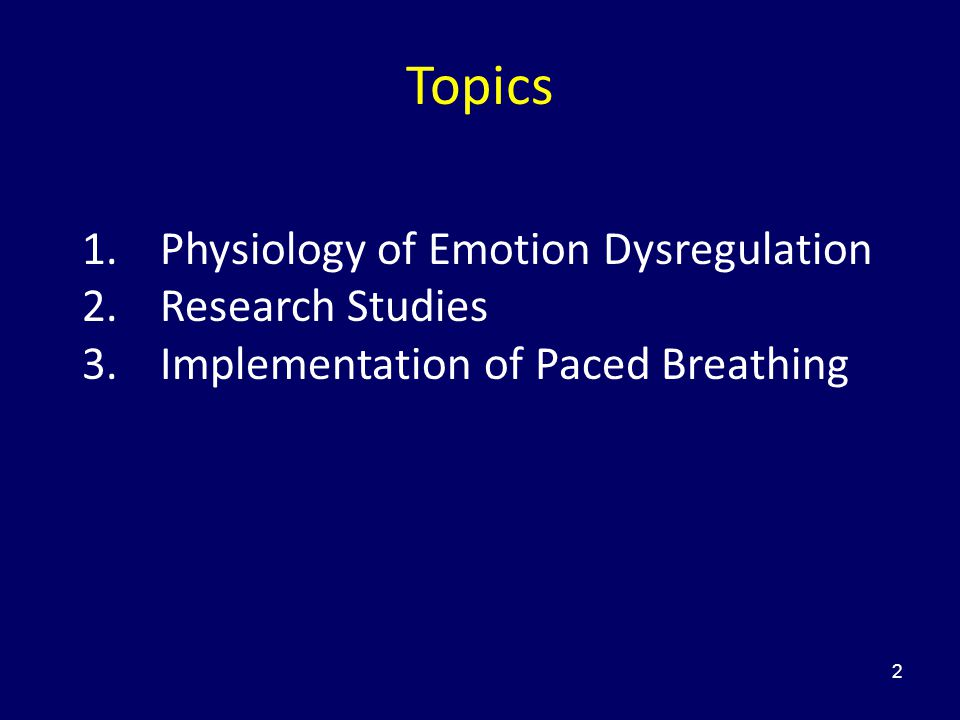 Topics Physiology of Emotion Dysregulation Research Studies