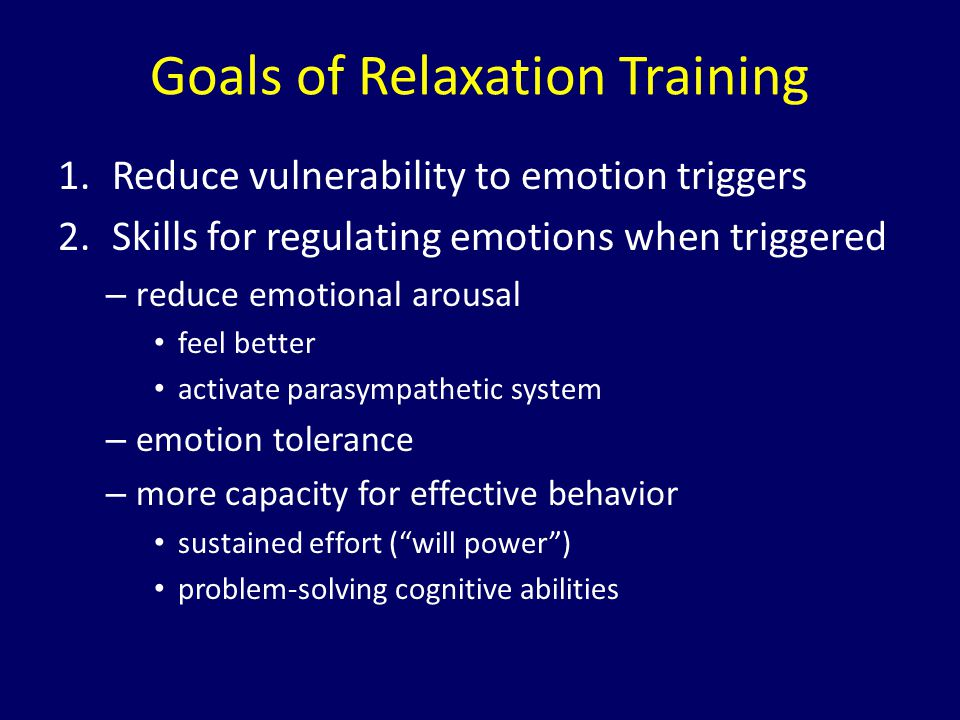 Goals of Relaxation Training