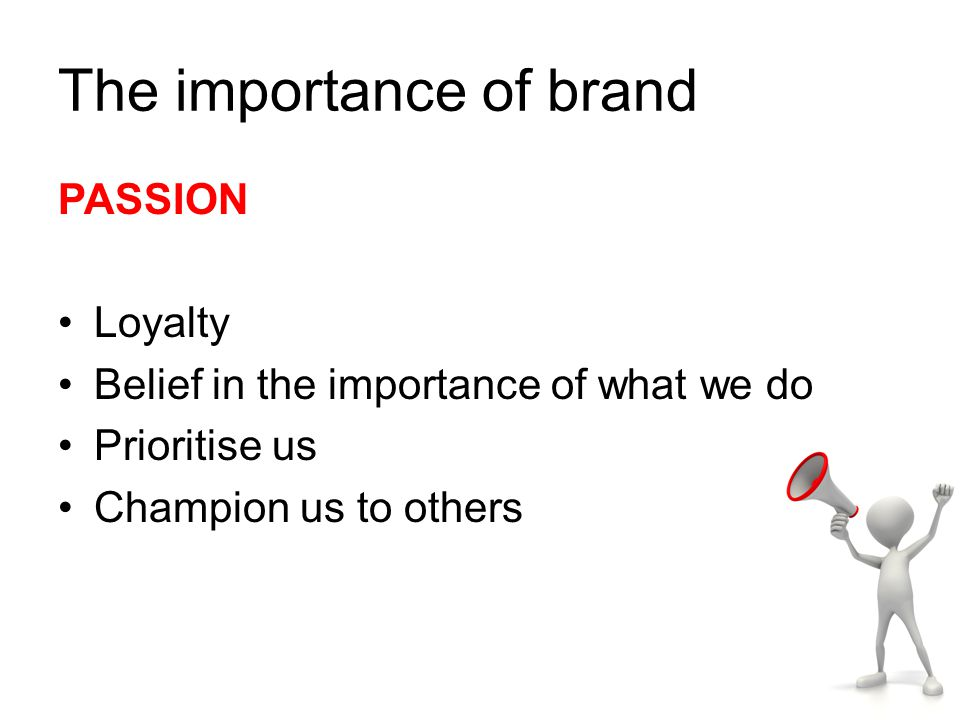 The importance of brand