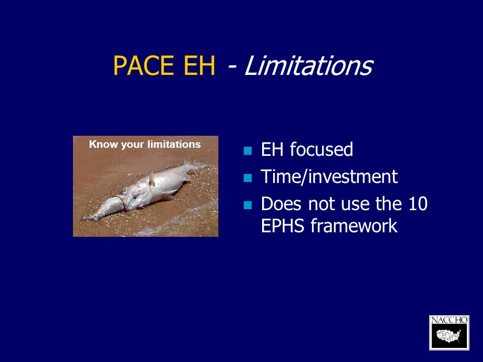 PACE EH - Limitations EH focused Time/investment