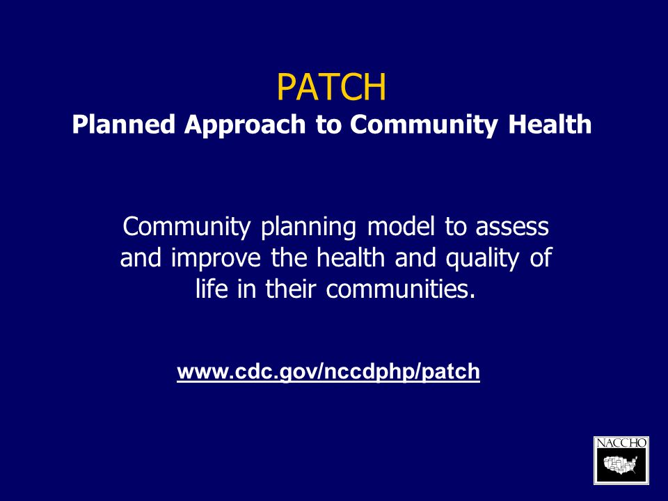 PATCH Planned Approach to Community Health