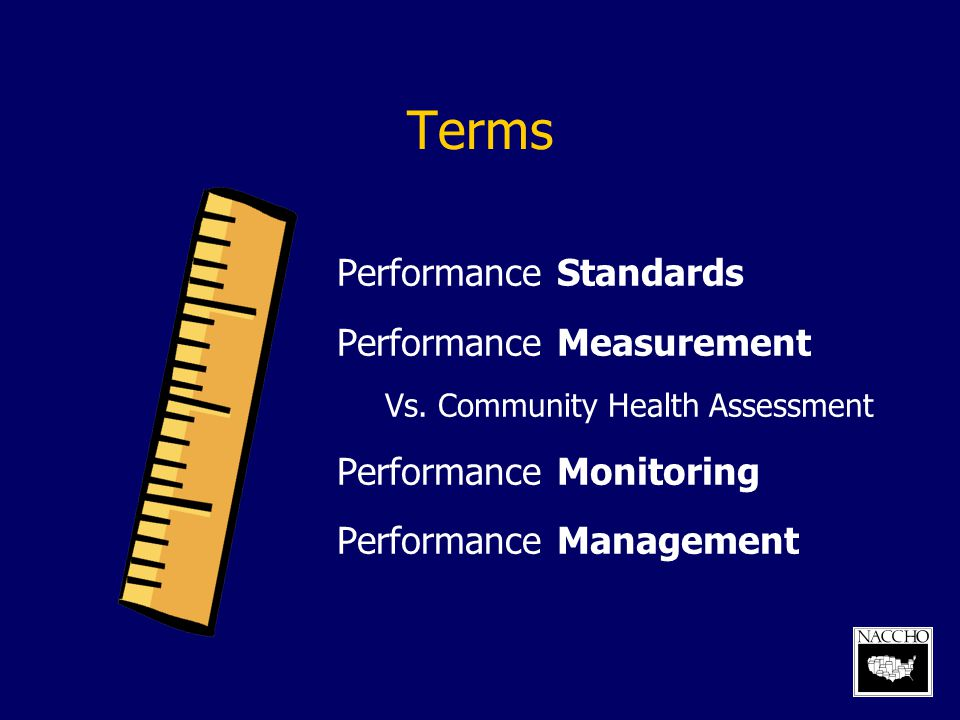 Terms Performance Standards Performance Measurement