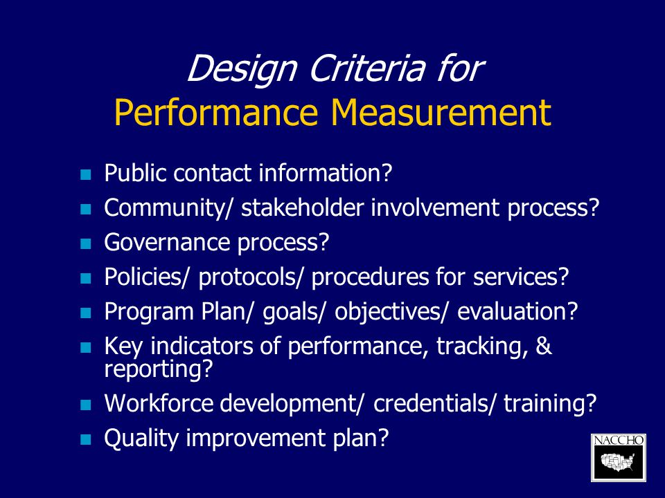 Design Criteria for Performance Measurement
