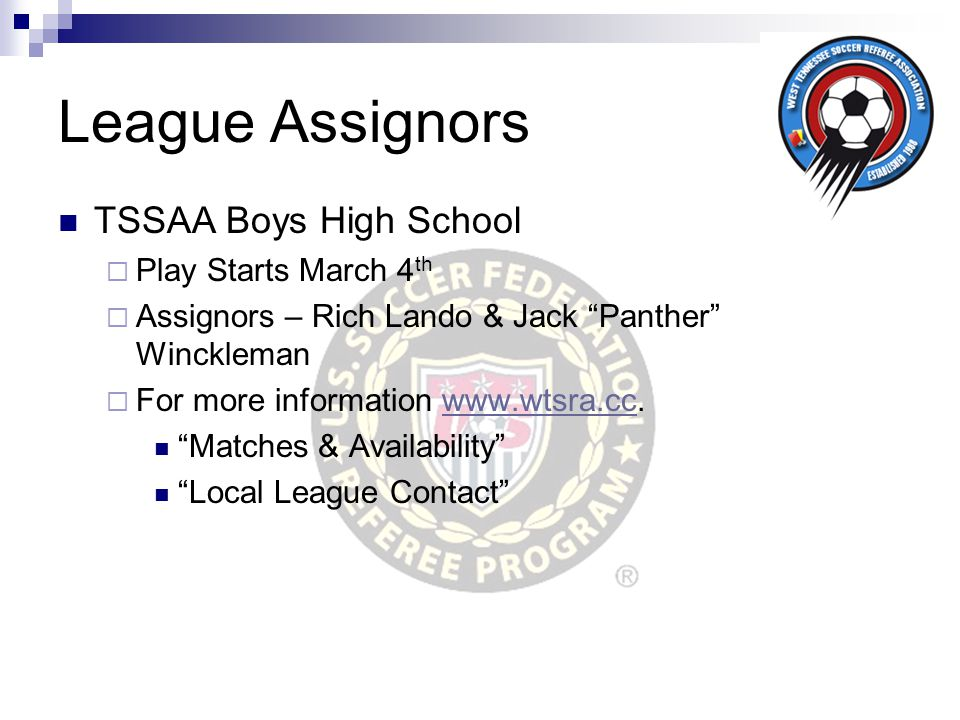 League Assignors TSSAA Boys High School Play Starts March 4th