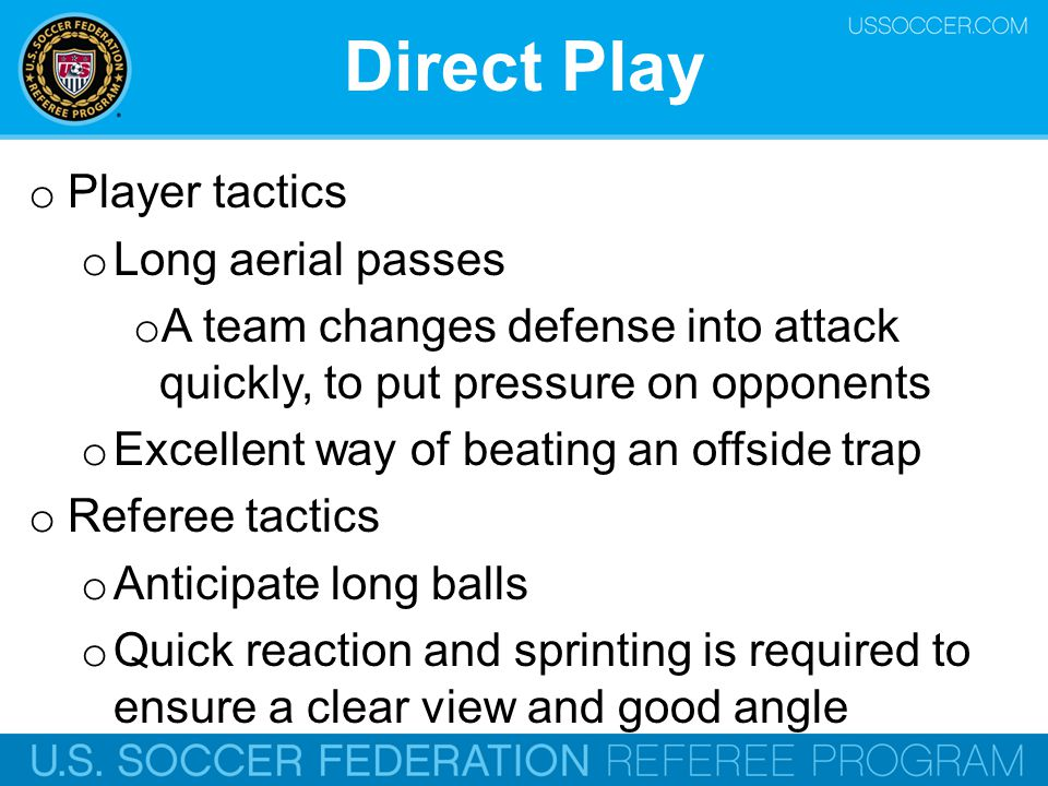 Direct Play Player tactics Long aerial passes