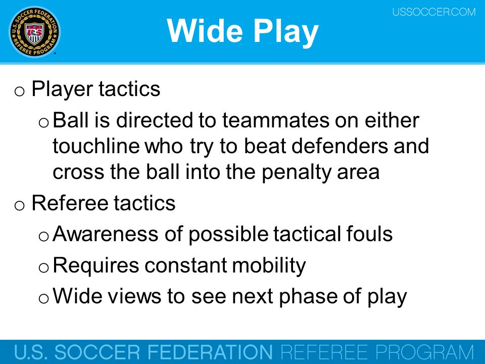 Wide Play Player tactics