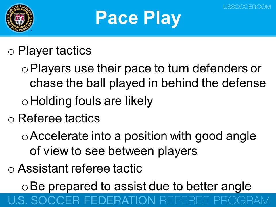 Pace Play Player tactics