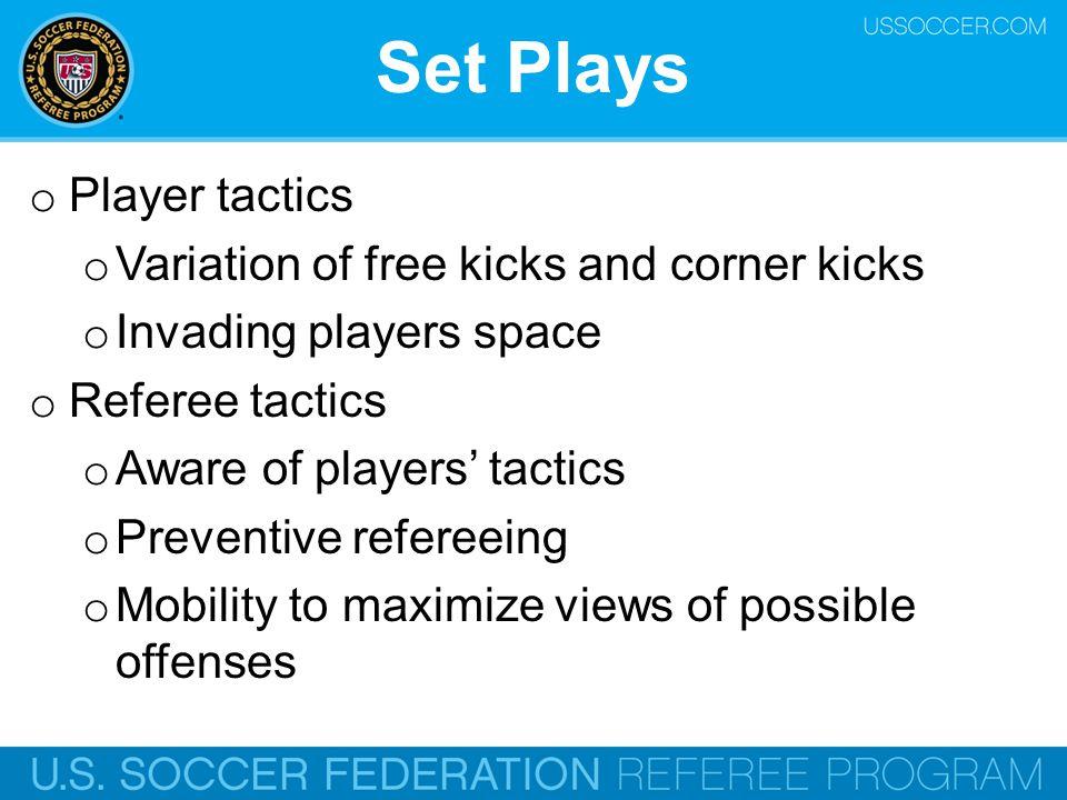 Set Plays Player tactics Variation of free kicks and corner kicks